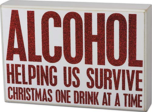 Primitives by Kathy Holiday Glitter Box Sign - Alcohol Helping Us Survive Christmas One Drink at a Time