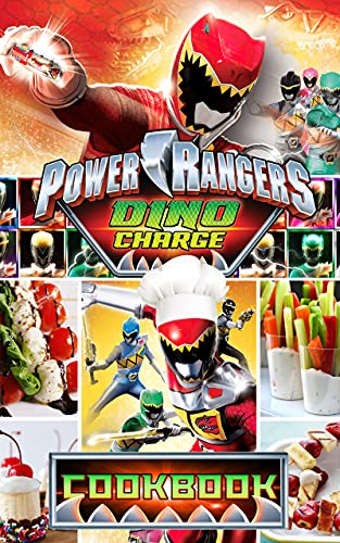 Power Rangers Dino Charge Cookbook: 20 Fantastic Recipes For The Family Power Rangers Dino Charge Cooks, Eats, And Laughs Together (English Edition)