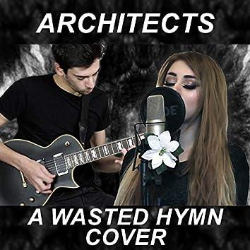 A Wasted Hymn (feat. Elektra Amber)