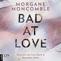 Bad At Love Hörbuch