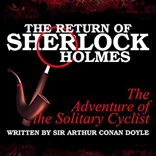 The Return of Sherlock Holmes: The Adventure of the Solitary Cyclist cover art