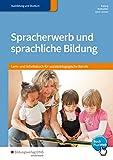 Spracherwerb und sprachliche Bildung: Lern- und Arbeitsbuch für sozialpädagogische Berufe: Schülerband