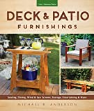 Deck & Patio Furnishings: Seating, Dining, Wind & Sun Screens, Storage, Entertaining & More