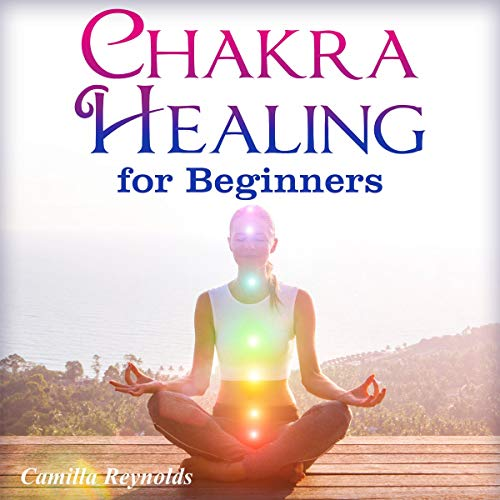 Chakra Healing for Beginners audiobook cover art