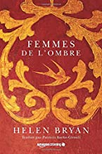 Femmes de l'ombre (French Edition)