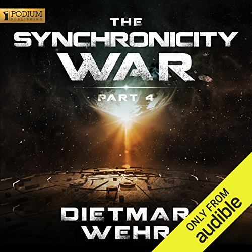 The Synchronicity War, Part 4 audiobook cover art