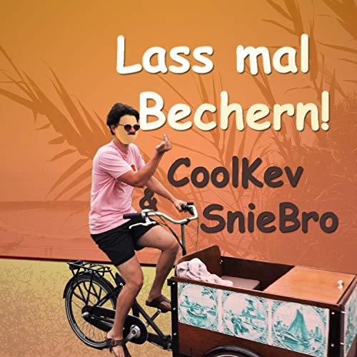 Lass mal Bechern (feat. Candy MC Lauchy Boi)