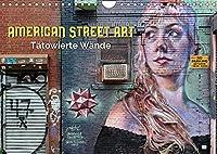 American Street Art - taetowierte Waende (Wandkalender 2022 DIN A4 quer): Urbane Kunst in New York City und Chicago (Monatskalender, 14 Seiten )