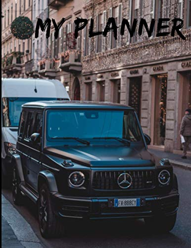 Mercedes Benz G63 AMG Undated Quarterly Planner For Men: Custom interior to write in with to do lists, notes,log book, calendar. Perfect gift for birthday or any occasion