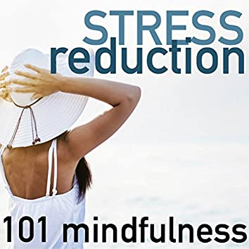 Stress Reduction 101 - Mindfulness Based Music Therapy, Control Trance Meditation