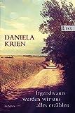 Irgendwann werden wir uns alles erzählen von Daniela Krien (5. Oktober 2012) Taschenbuch von