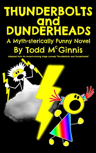 Thunderbolts and Dunderheads: A Myth-sterically Funny Novel (English Edition)