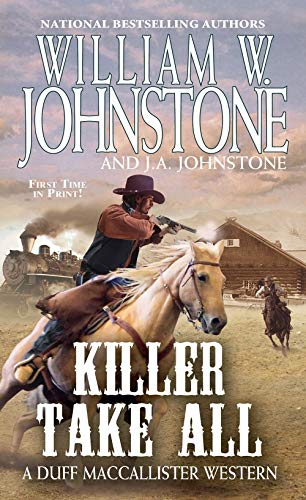 Killer Take All (A Duff MacCallister Western)