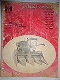 IH International 227 228 229 328WN 329WN 429WN 430WN 620N 630N Corn Head Operators Manual 6/68 original