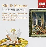 Kiri Te Kanawa: French Songs and Arias by Kiri Te Kanawa (2007-04-10)