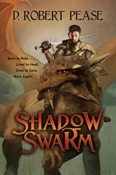 [D. Robert Pease, Lane Diamond, Marissa van Uden]のShadow Swarm: An Epic Fantasy Adventure (English Edition)