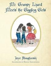 Mr. Grumpy Lizard Meets the Giggling Girls by Joyce Shaughnessy (2013-10-15)