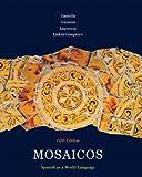 Mosaicos: Spanish as a World Language, 5th Edition