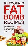 Ketogenic Fat Bomb Recipes: Top 55 Delicious Ketogenic Recip