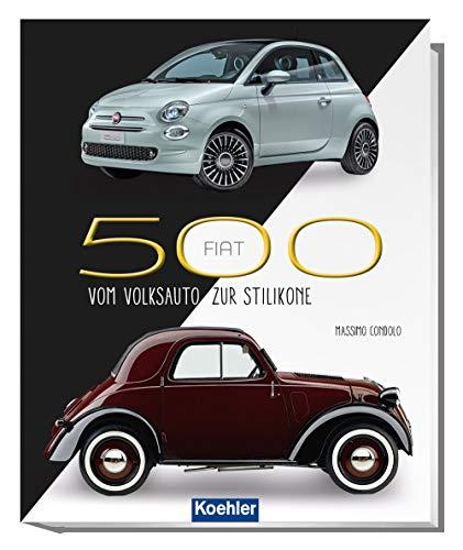 Fiat 500: Vom Volksauto zur Stilikone