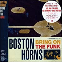 Bring on Funk by Boston Horns (2006-03-22)