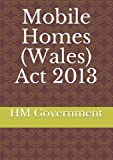 Mobile Homes (Wales) Act 2013