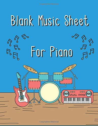 Blank Music Sheet for Piano: Large Blank Music Sheet Notebook for Piano with Treble and Bass Clef - Doodle Design - Perfect for Musicians, Songwriter, Students, and Teachers (Paperback)