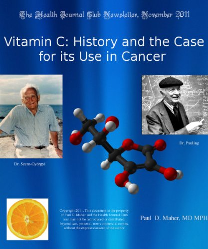 Vitamin C: History and the Case for its Use in Cancer (English Edition)