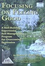 Focusing on Feeling Good