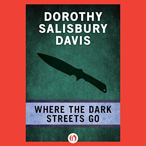 Where the Dark Streets Go cover art