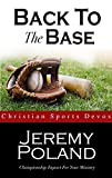Back To The Base: Seventy Athletic Devotions (English Edition)