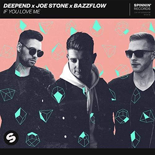 DeepEnd, Joe Stone & Bazzflow