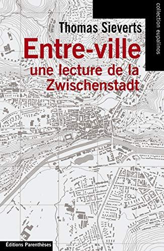 Entre-ville : Une lecture de la Zwischenstadt