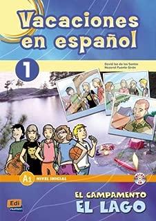 Vacaciones en espanol/ Holidays in Spanish: El Campamento, El Lago/ the Camp, the Lake (Material Complementario) (Spanish Edition)