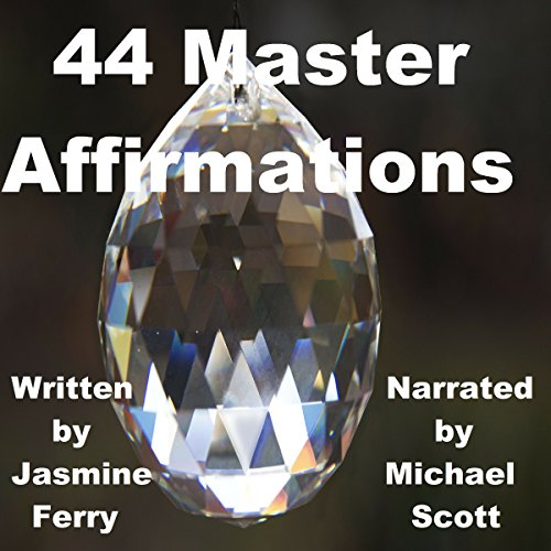44 Master Affirmations audiobook cover art