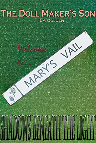 Welcome to Mary's Vail (The Doll Maker's Son Book 2) (English Edition)