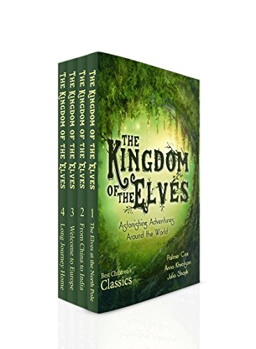The Kingdom of the Elves (Complete Series): The Brownies by Palmer Cox (English Edition)