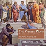 The painted word. The popes and the art (La parola dipinta)