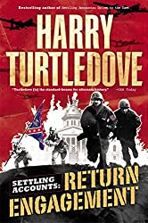 Return Engagement (Settling Accounts #1) by Harry Turtledove