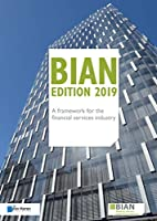 Bian: A Framework for the Financial Services Industry