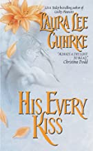 His Every Kiss (Guilty Series Book 2)