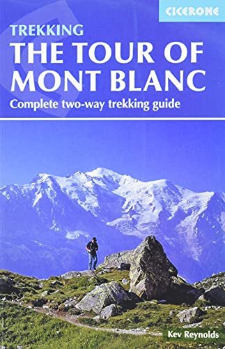 Tour of mont blanc (Trekking Guides) [Idioma Inglés]: Complete two-way trekking guide
