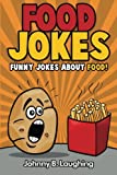 Food Jokes: Funny Jokes About Food!