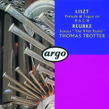 Reubke/Liszt: Organ Works