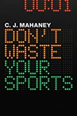 Don't Waste Your Sports Kindle Edition