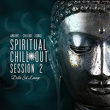 Spiritual Chillout Sessions 2