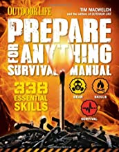 Prepare for Anything (Outdoor Life): 338 Essential Skills
