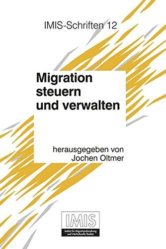 Migration Steuern Und Verwalten: Deutschland Vom Spaten 19. Jahrhundert Bis Zur Gegenwart (Formen Der Erinnerung)の詳細を見る