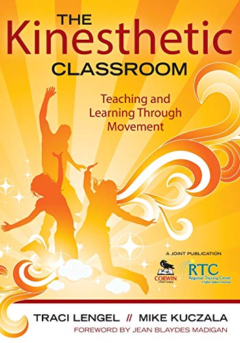 The Kinesthetic Classroom: Teaching and Learning Through...
