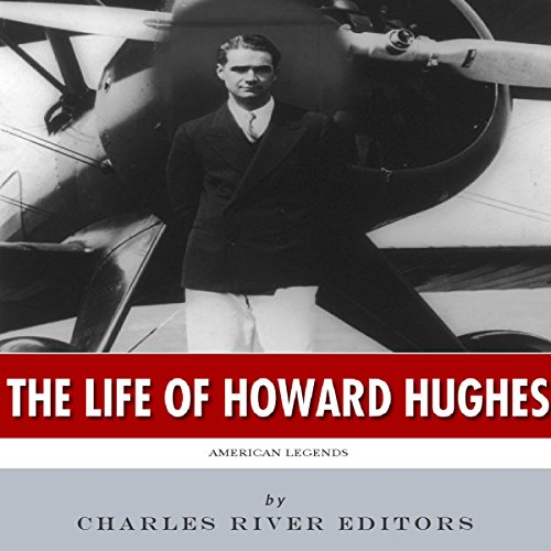 American Legends: The Life of Howard Hughes audiobook cover art